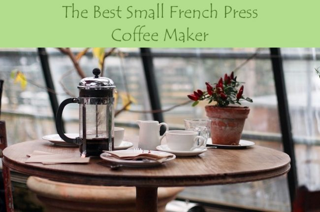 best-small-french-press-coffee-maker